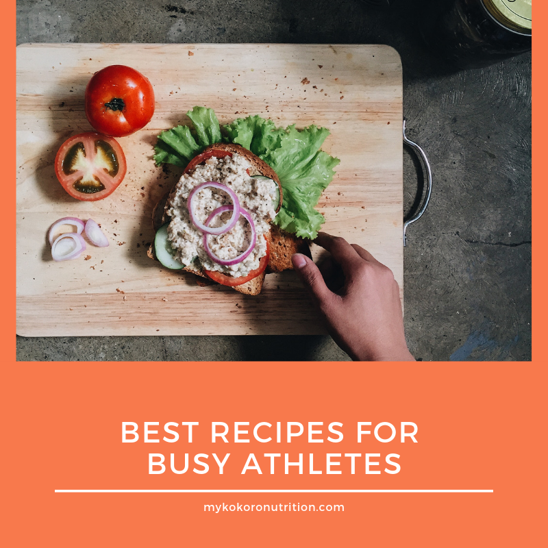Best Recipes for Busy Athletes